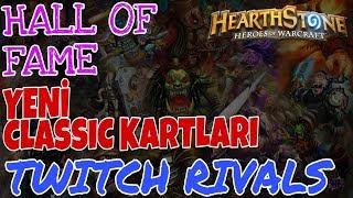 Gambar cover [Hearthstone] Hall of Fame kartları, yeni Classic kartları ve Twitch Rivals