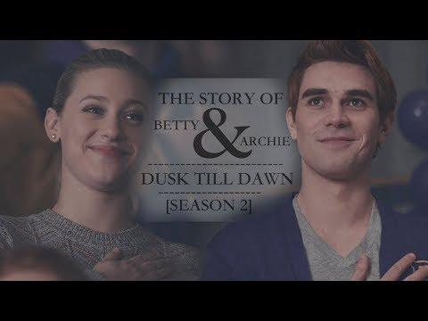 The Story Of Betty & Archie | Dusk Till Dawn [Season 2]