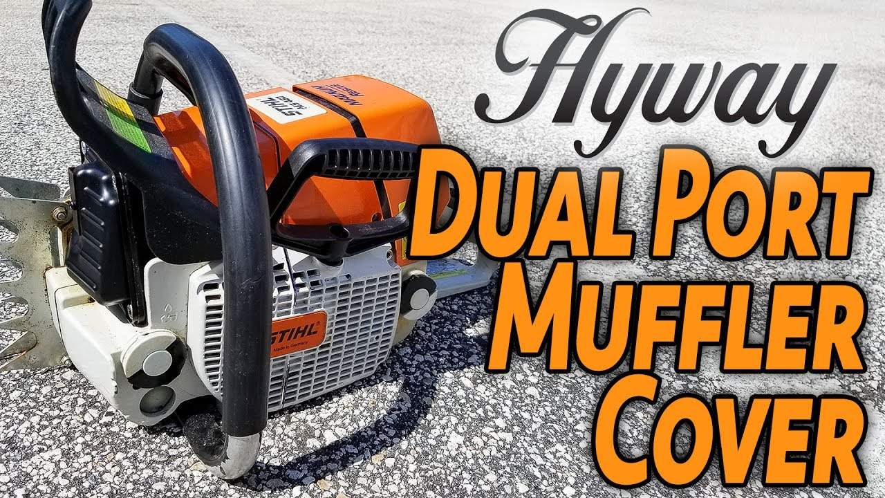 Add Performance to Your Chainsaw    with a Hyway Dual Port Muffler Cover