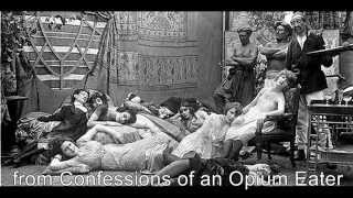 from Confessions of an English Opium Eater, by Thomas De Quincey