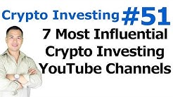 Crypto Investing #51 - The 7 Most Influential Crypto Investing YouTube Channels Of 2016 - By Tai Zen