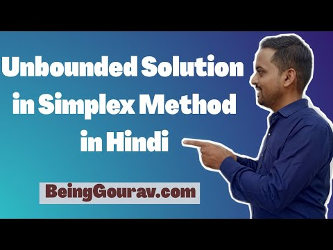 UNBOUNDED SOLUTION IN SIMPLEX METHOD