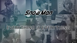 Snow Man「EVERYTHING IS EVERYTHING」Rec Movie