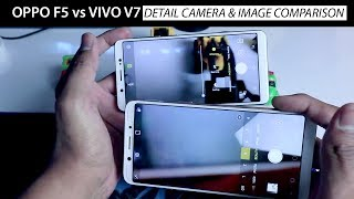 Oppo F5 vs Vivo V7 Camera Settings and Image Comparison (HINDI) हिन्दी