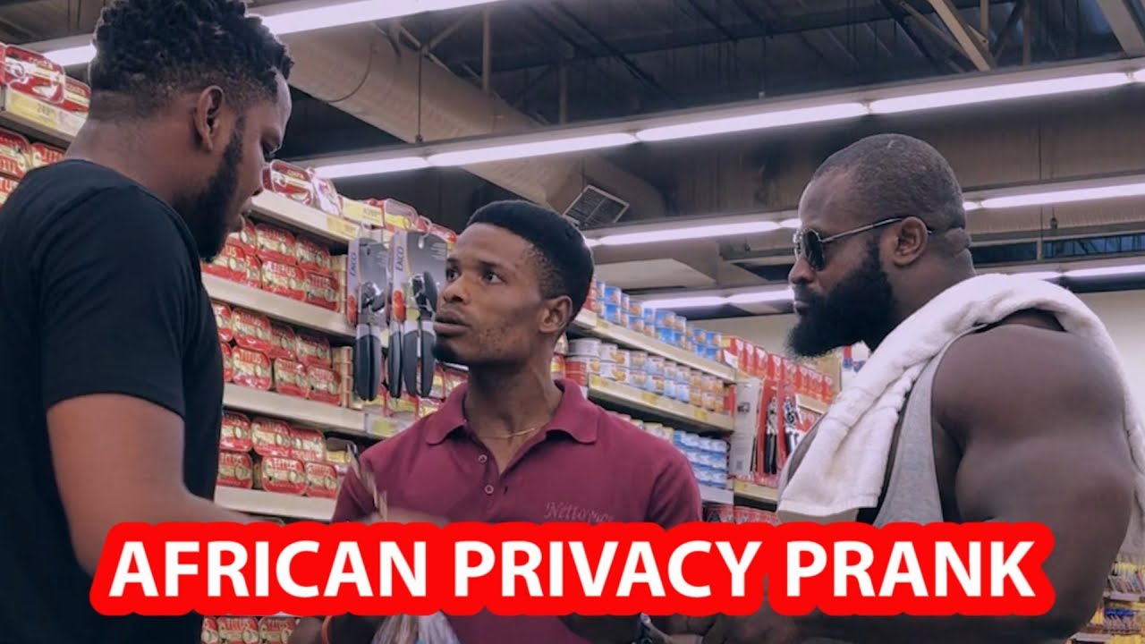 AFRICAN PRIVACY PRANK