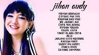 Terbaru  Dari Jihan Audy Musik