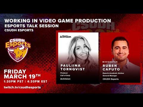 CSUDH Esports Talk Session: Working in Video Game Production w/ Pauliina Tornqvist