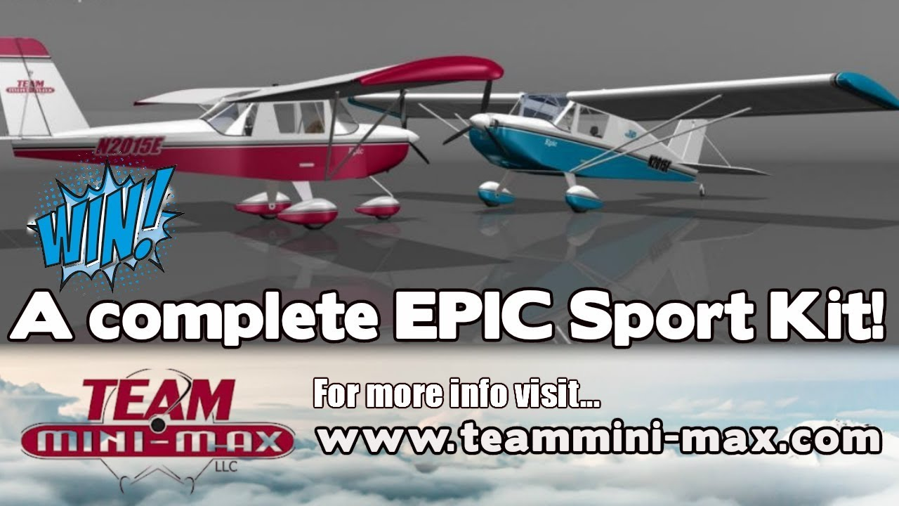 WIN a complete TEAM MiniMax Epic Sport Experimental Aircraft