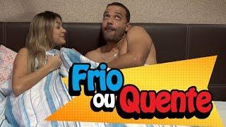FRIO OU QUENTE