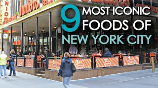 The 9 Most ICONIC FOODS of New York City