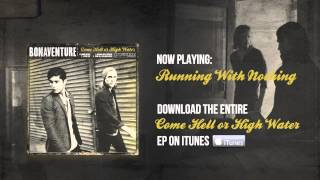 Watch Bonaventure Running With Nothing video