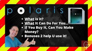 Polaris Review + Bonuses =