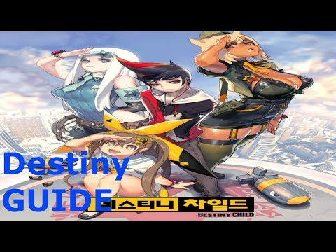 Destiny Child - Beginner Guide Game/Level/Tier Enjoy