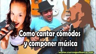 Como cantar cómodos y componer música