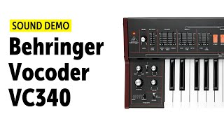 Behringer Vocoder VC340 Sound Demo (no talking...well, sort of)