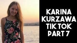 Karina Kurzawa tik tok part 7