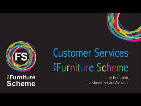 The Furniture Scheme - Customer Service - John Jones