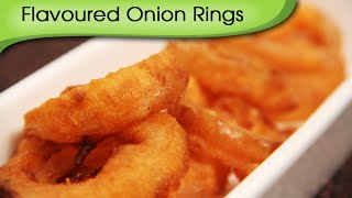 Flavoured Onion Rings - Quick Easy To Make Crispy Appetizer Recipe By Ruchi Bharani