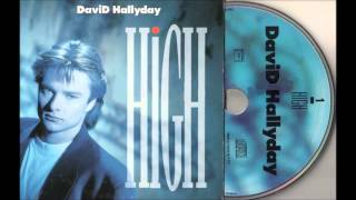 david hallyday     high