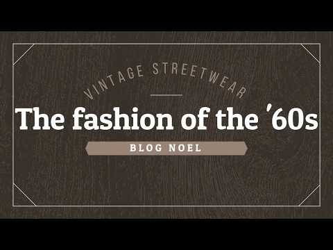 The Fashion Of The '60s
