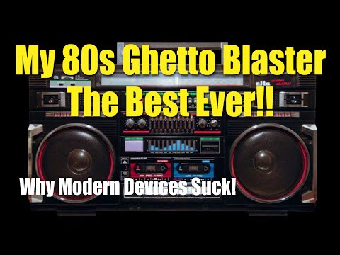 why-my-80s-ghetto-blaster-is-still-the-best-music-device-ever-&-modern-devices-just-suck