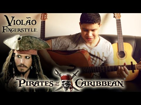 Pirates of the Caribbean Fingerstyle Acoustic Guitar by Rafael Alves Piratas do Caribe