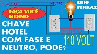 CHAVE HOTEL COM FASE E NEUTRO ( 54 )