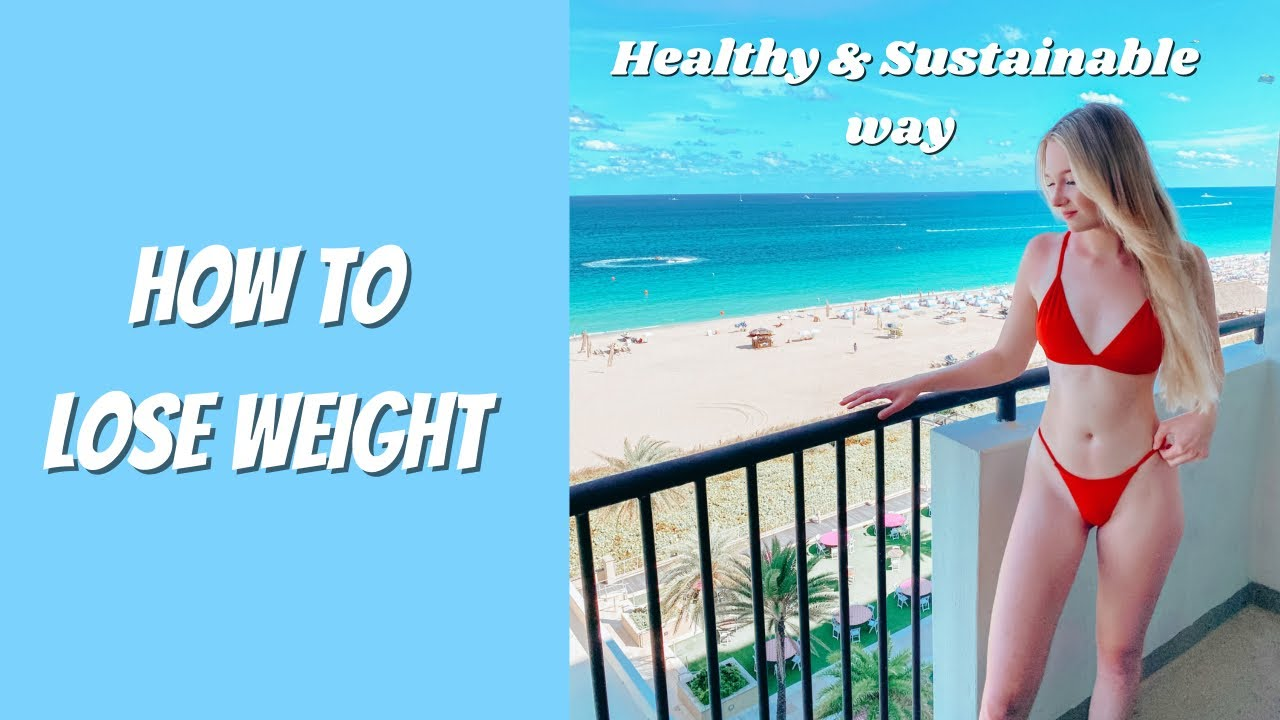 How to Lose Weight in a Healthy & Sustainable Way  Lauren Dorr