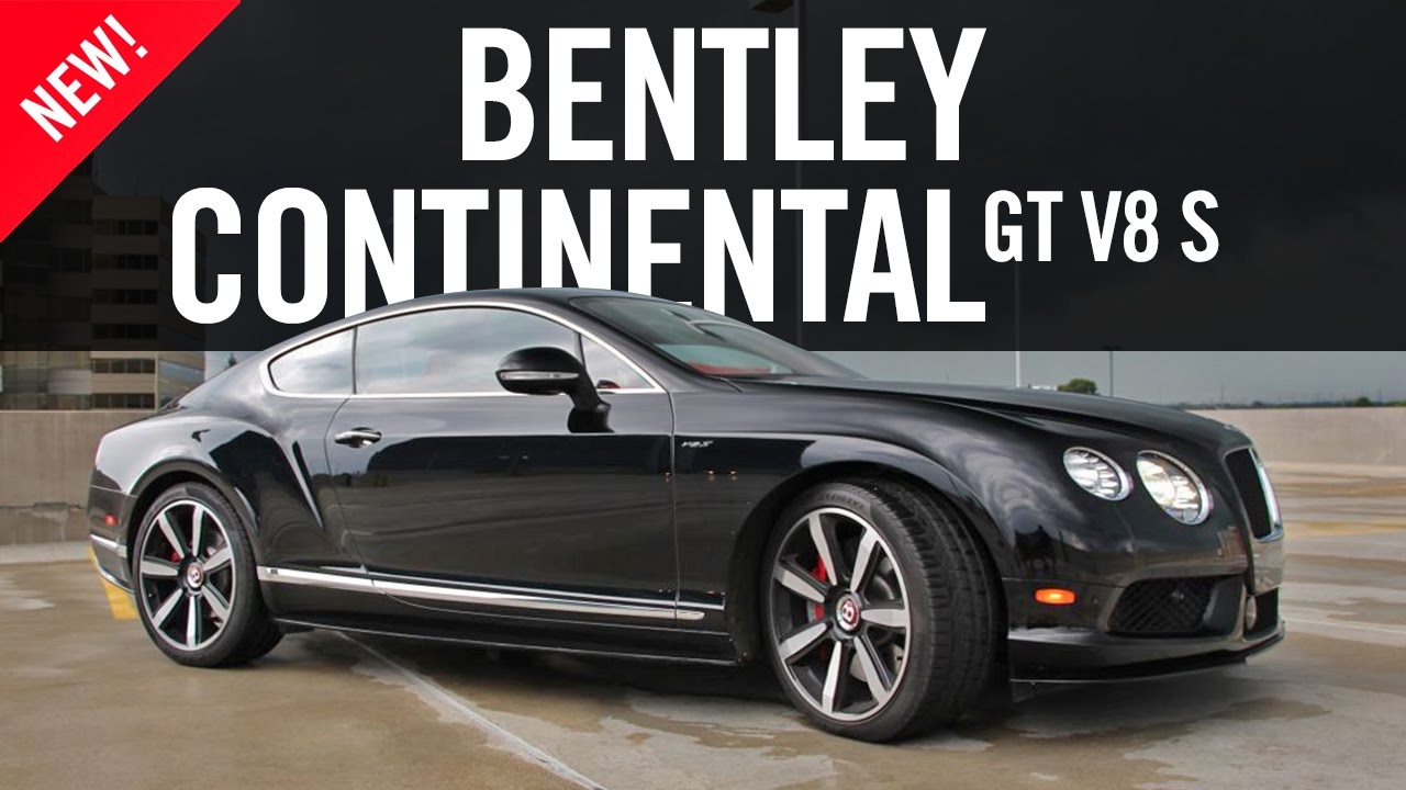 2014 Bentley Continental GT V8 S Review Road Test - YouTube