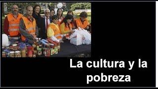 La cultura y la pobreza
