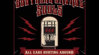 Southern Savage Souls - All Ears Hurting Around (Full Album)