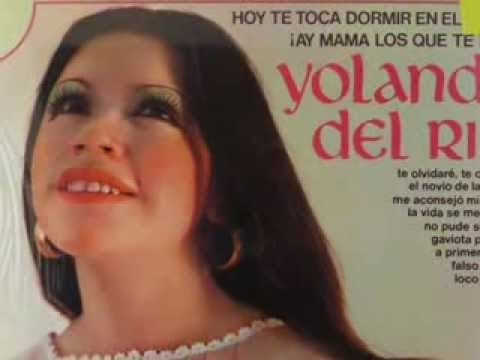 El Dia Que me Acaricies Llorare - Yolanda del Rio (Buen Sonido)