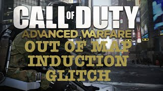 Advanced Warfare NEW Out of Map Induction Glitch