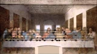Музыка Леонардо да Винчи зашифрованная в Тайной Вечерии