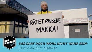 Das darf doch wohl nicht wahr sein: RÅTET ØNSERE MAKKA! | NEO MAGAZIN ROYALE Jan Böhmermann - ZDFneo