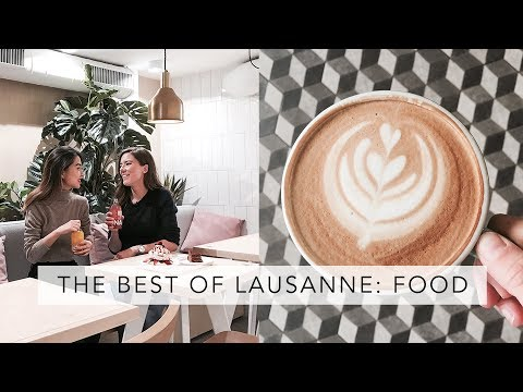 Where to eat in Lausanne Switzerland | Sofia Clara
