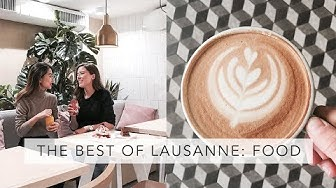 Where to eat in Lausanne Switzerland | Sofia Clara