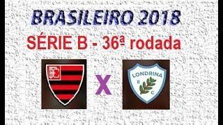 Campeonato Brasileiro 2018 - Série B - PALPITE - 36ª Rodada - OESTE X LONDRINA.