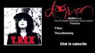 T.Rex - Thunderwing