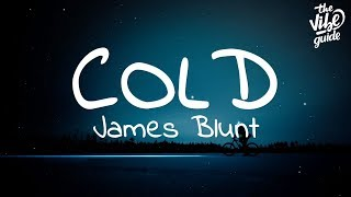 James Blunt - Cold (Lyrics)