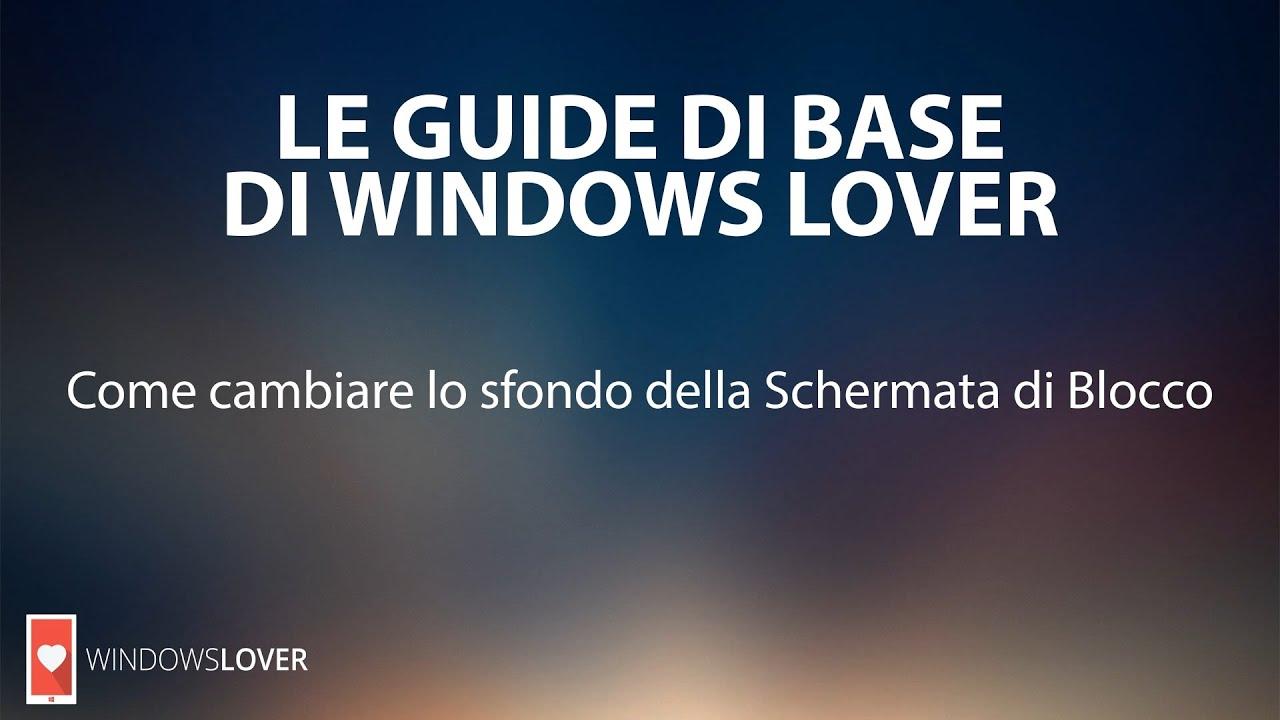 Come Cambiare Lo Sfondo Della Schermata Di Blocco Sul Lumia Windows