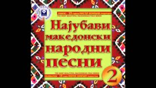 Zaljubiv male tri momi - The Most Beautiful Macedonian Folk Songs Vol.2