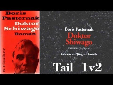 Hörbuch: Doktor Schiwago von Boris Pasternak - Tail 1 v 2