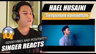 Cover images Hael Husaini - Senyuman Ramadhan | SINGER REACTION