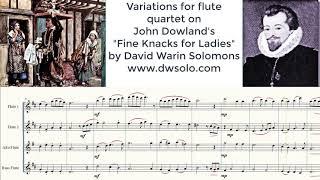 Fine Knacks for Ladies for flute quartet