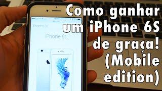 Como ganhar um iPhone 6s de graça usando qualquer celular!