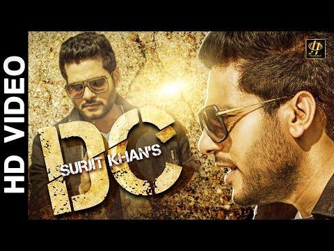 Surjit Khan : Dc Official Full Song  New Punjabi Songs 2016  Headliner Records