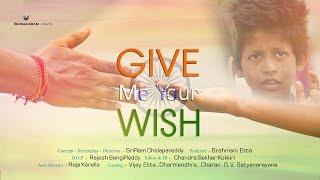 Give Me Your Wish Telugu Short Film 2017