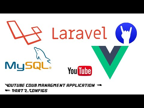 Regular coding: Development youtube coub application on Laravel, Vue and MySQL part2. Configs thumbnail