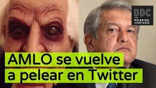 AMLO se vuelve a pelear en Twitter | #DDC